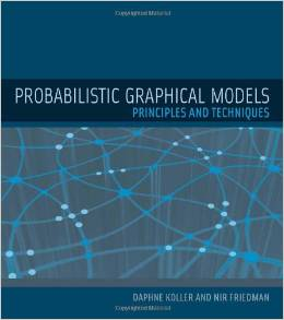 [Probabilistic Graphical Models: Principles and Techniques](http://amzn.to/1nWMyK7)